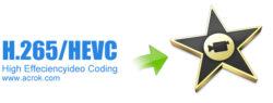 Edit H.265/HEVC videos in iMovie