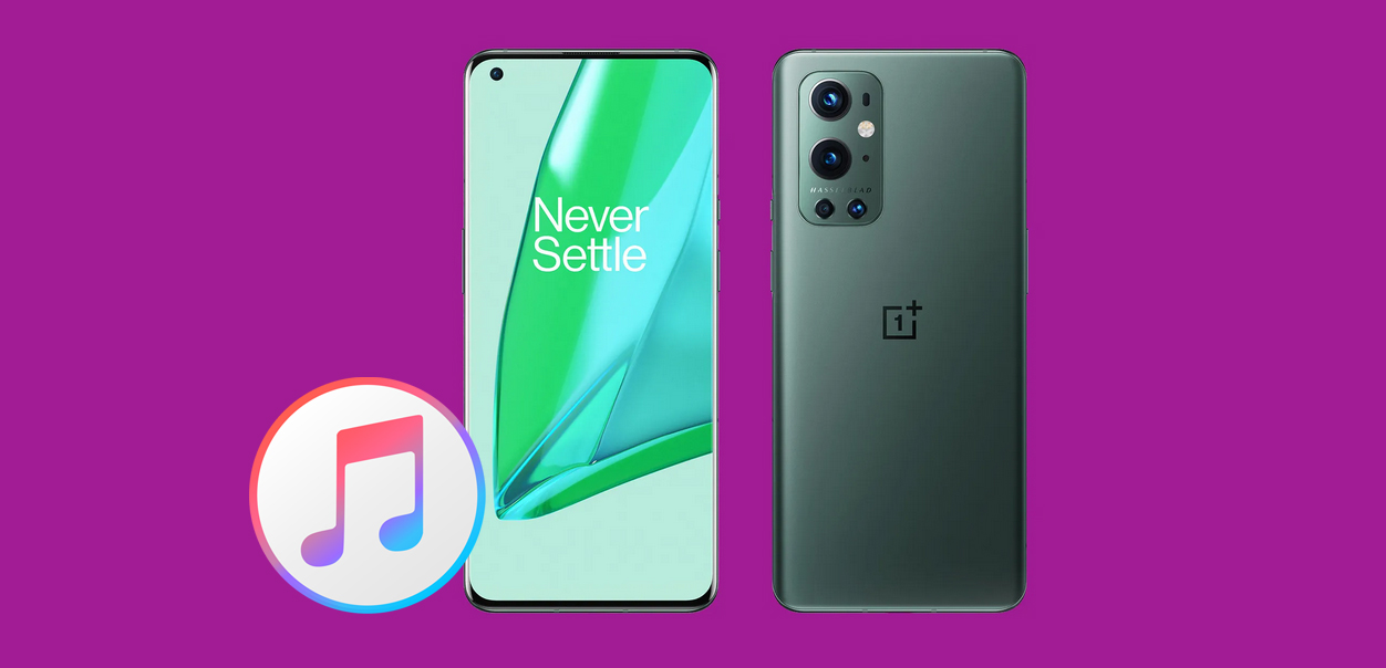OnePlus 9 iTunes - How to Transfer iTunes Movies to OnePlus 9 for Playing
